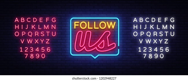 Follow Us Neon Text Vector. Follow Us neon sign, design template, modern trend design, night neon signboard, night bright advertising, light banner, light art. Vector. Editing text neon sign