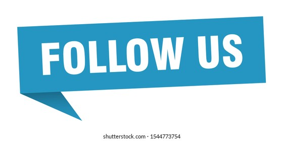 follow us speech bubble sign. follow us paper sticker