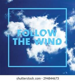 Follow the wind vector template, realistic clowds print.