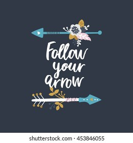 Follow your arrow. Vector poster with arrows, flowers and  tribal elements on white background. Boho card