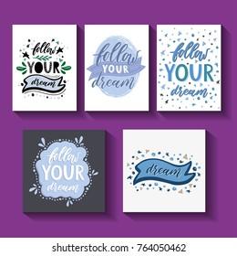 Follow your dream. Handdrawn illustration. Card template