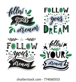 Follow your dream. Set of handdrawn illustrations for prints