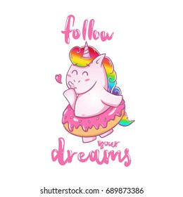 Follow your dreams card. Magic unicorn ballerina donut. Poster, print cute, vector