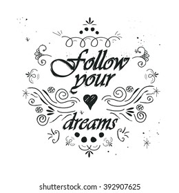 Follow your dreams inspirational message
