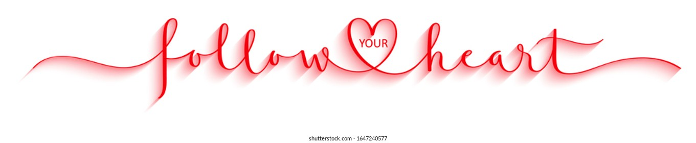 FOLLOW YOUR HEART red vector brush calligraphy banner with swashes and heart