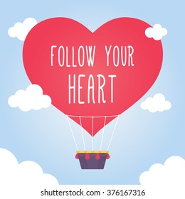Follow your heart vector card on cute airbaloon. Card for wedding party, valentine day. Vector illustration