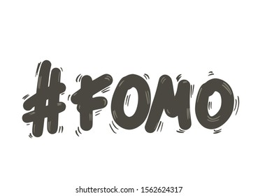 FOMO abbreviation text emblem isolated on white background. Modern social anxiety acronym with hashtag sign. Fear of missing out concept. Ink brush lettering. Internet slang. Vector illustration