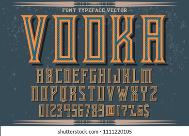 Font alphabet Script Typeface handcrafted  named vintage vodka