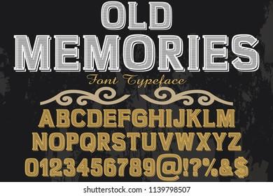 Font alphabet Script Typeface handcrafted  named vintage old memories