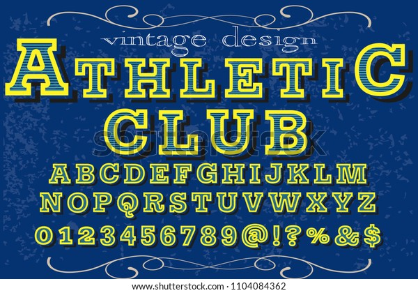 Font alphabet Script Typeface handcrafted handwritten vector label design old style.Shadow Effect.vintage Hand Drawn.Retro Typography.Vector Illustration club athletic
