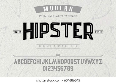 Font. Alphabet. Script. Typeface. Label. Modern Hipster typeface. For labels and different type designs