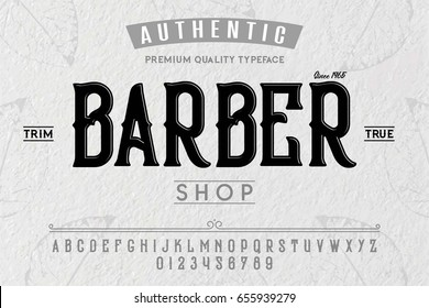 Font. Alphabet. Script. Typeface. Label. Modern Barber Shop typeface. For labels and different type designs