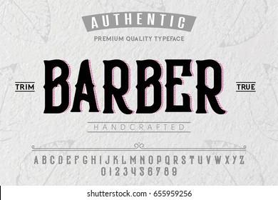 Font. Alphabet. Script. Typeface. Label.Barber Shop typeface. For labels and different type designs