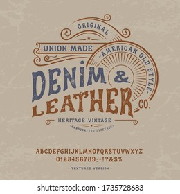Font Denim & Leather. Craft retro vintage typeface design. Graphic display alphabet. Western type letters. Latin characters, numbers. Vector illustration. Old badge, label, logo template