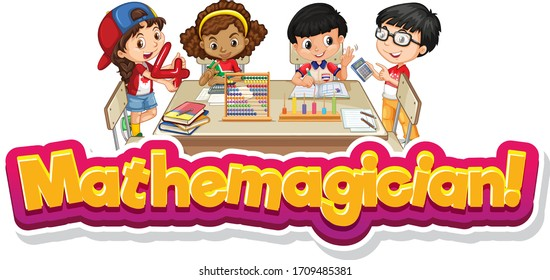 Font design template for word mathemagician with kids in classroom illustration