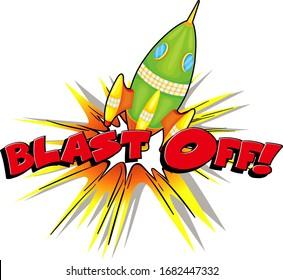 Font design for word blast off with rocket shooting off illustration