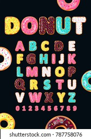 Font of donuts. Bakery sweet alphabet. Letters and numbers with pink, yellow, blue donut.
