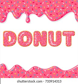 Font of donuts. Letters with pink glaze. Donut glaze. Vector poster