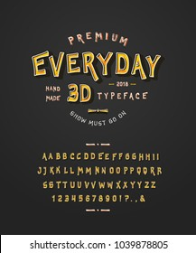Font Everyday 3D. Craft retro vintage typeface design. Fashion color type. Textured sign alphabet. Pop art modern display vector letters. Drawn in graphic style. Set of Latin characters, numbers.