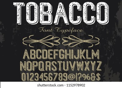 font handcrafted typeface vector vintage named tobacco