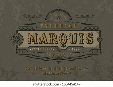 Font Marquise. Craft retro vintage typeface design. Graphic display alphabet. Pop historic style letters. Latin characters and numbers. Vector graphic illustration. Old badge, label, logo template.