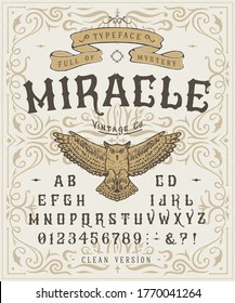 Font Miracle. Craft retro vintage typeface design. Graphic display alphabet. Fantasy type letters. Latin characters, numbers. Vector illustration. Old badge, label, logo template.