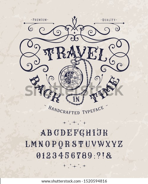Font Travel Back in Time. Craft retro vintage typeface design. Graphic display alphabet. Historic style letters. Latin characters and numbers. Vector illustration. Old badge, label, logo template.