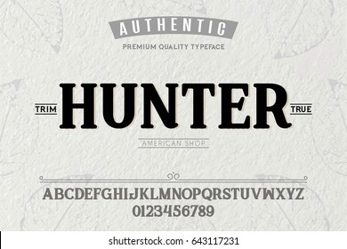 Font.Alphabet.Script.Typeface.Label.Hunter  typeface.For labels and different type designs