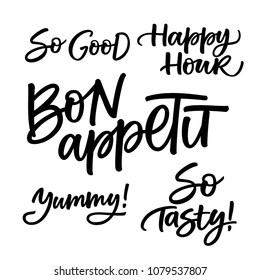 FOOD HAND LETTERING SET. SO GOOD. HAPPY HOUR. YUMMY. SO TASTY. BON APPETIT MEANING ENJOY YOUR MEAL