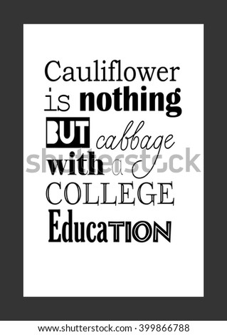 Food Quote Cauliflower Nothing Cabbage College Stock Vector Royalty