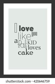 I Love You Like Cake Quote Afbeeldingen Stockfotos En Vectoren