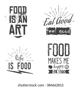 Food related quotes in vintage, retro style. Food themed motivational and inspirational labels, signs, logos, icons. Stock vector badges in monochrome style.