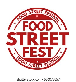 Food street fest sign or stamp on white background, vector illustration