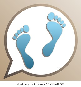 Foot prints sign. Bright cerulean icon in white speech balloon at pale taupe background. Illustration.