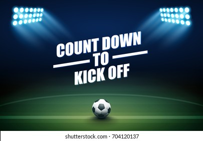 Football background with soccer ball, green field, spotlights, and count down to kick off text.
