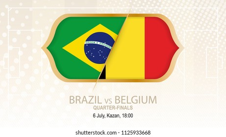 Football competition Brazil vs Belgium, Quarter-finals. On beige soccer background.