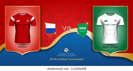Football cup 2018 World championship template, Russia vs Saudi Arabia, National team soccer jersey uniforms with the flag, Russian red and blue trend background (EPS10 vector fully editable)