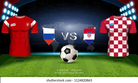 Football Cup 2018 World Championship Quarter-Final of the Competition, Croatia VS Russia, National Team Soccer Jersey Uniforms with Flag and Sport Field Illuminated by Spotlights (EPS10 Vector)