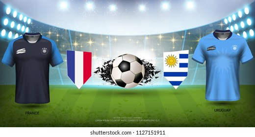 Football Cup 2018 World Championship Quarter-Final of the Competition, Uruguay VS France, National Team Soccer Jersey Uniforms with Flag and Sport Field Illuminated by Spotlights (EPS10 Vector)