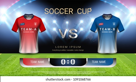 Football cup or World championship sport event, Soccer jersey mock-up and scoreboard match vs strategy broadcast graphic template, For presentation score or game results (Vector Eps10, fully editable)