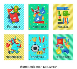 Football fan attributes set of cards, banners vector illustration. Soccer sport fan attribute rooter buff man accessories and supplies to cheer for your favorite team. Supporter.