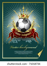 Football with a gold crown. A vector illustration