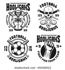 Football hooligans and bandits set of four vector emblems, badges, labels or logos in vintage monochrome style isolated on white background