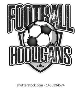 Football hooligans. Football logo design template. Soccer emblem pattern. Vintage style on isolated background. Print on t-shirt graphics. Vector illustration