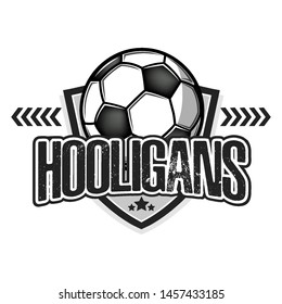 Football hooligans. Football logo design template. Soccer emblem pattern. Vintage style on isolated background. Print on t-shirt graphics. Vector illustration