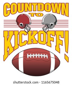 Football - Kickoff is an illustration of a football design with two helmets, a football and text that says Countdown to Kickoff representing the start of the game.