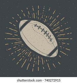 Football, rugby ball vintage label, Hand drawn sketch, grunge textured retro badge, typography design t-shirt print, vector illustration .