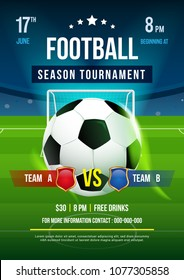 Football season tournament poster vector illustration, Ball in soccer pitch background.