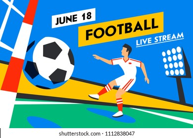 Football web banner. Live stream game. Soccer forward. Football player with football ball. Penalty. Full color illustration in flat style. Football cup. Vector illustration