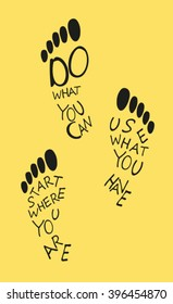 Footprints of human with motivation quote. Vector